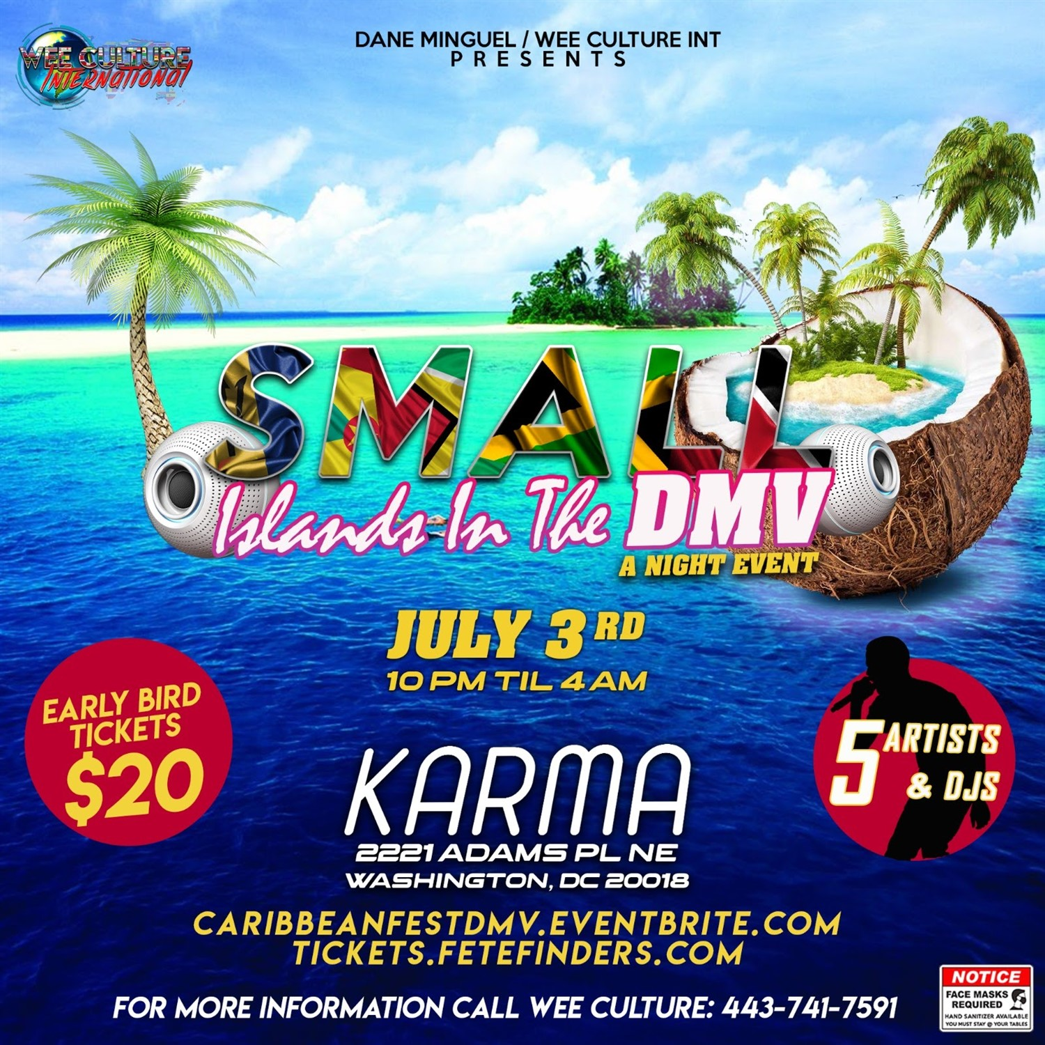 Small Islands in the DMV A Night Event on Jul 03, 22:00@Karma - Buy tickets and Get information on www.fetefinders.com tickets.fetefinders.com