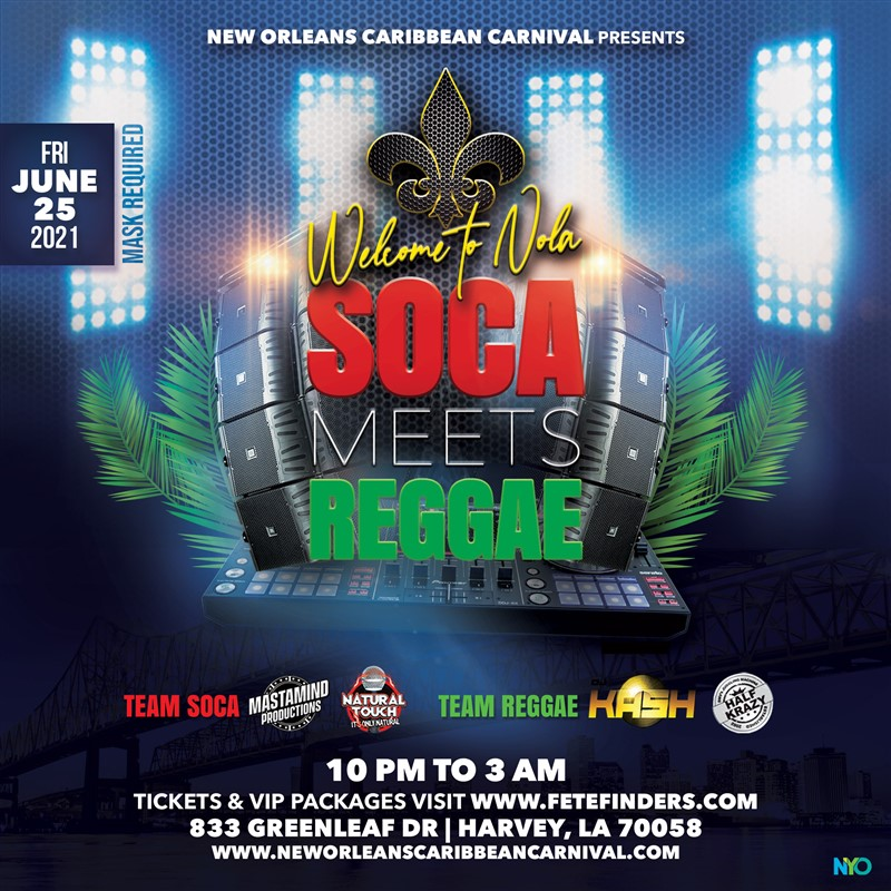 Get Information and buy tickets to Welcome To NOLA Soca Meets Reggae on www.fetefinders.com
