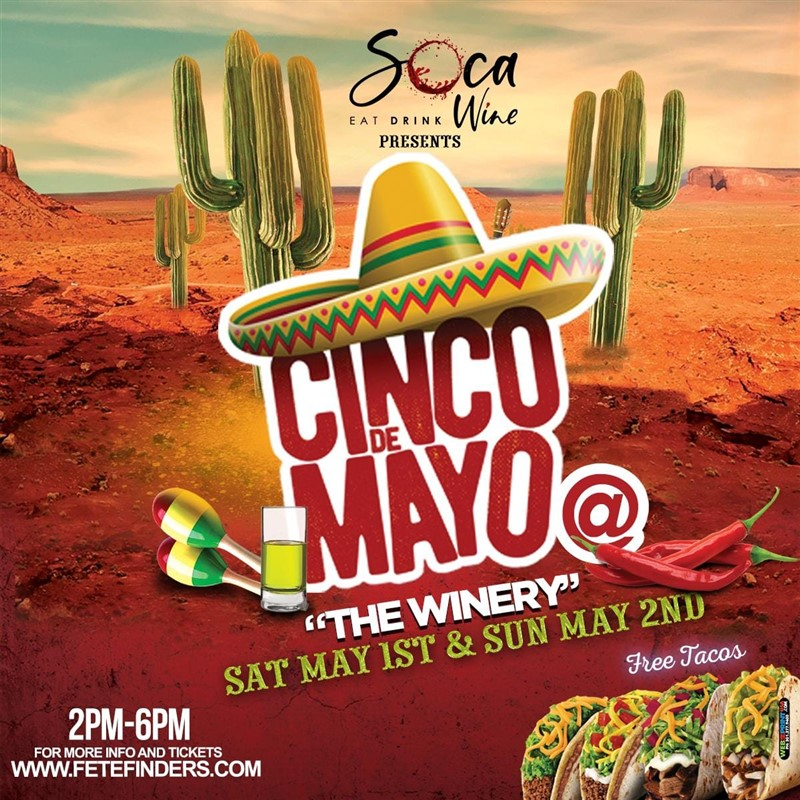 Get Information and buy tickets to Cinco de Mayo at The Winery  on www.fetefinders.com