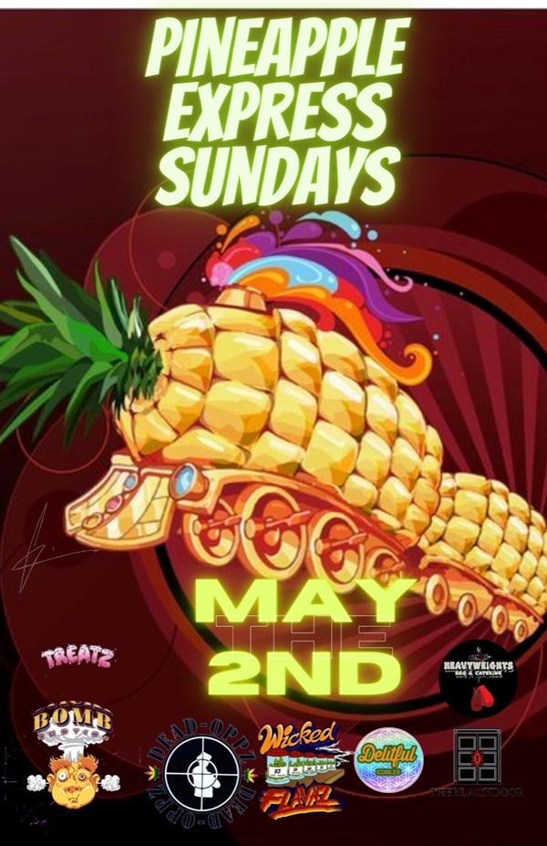 Pineapple Express Sundays