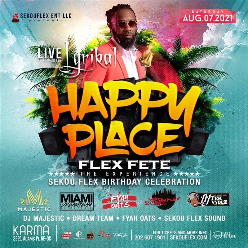 Get Information and buy tickets to Happy Place: Flex Fete the Experience Lyrikal in Concert on www.fetefinders.com