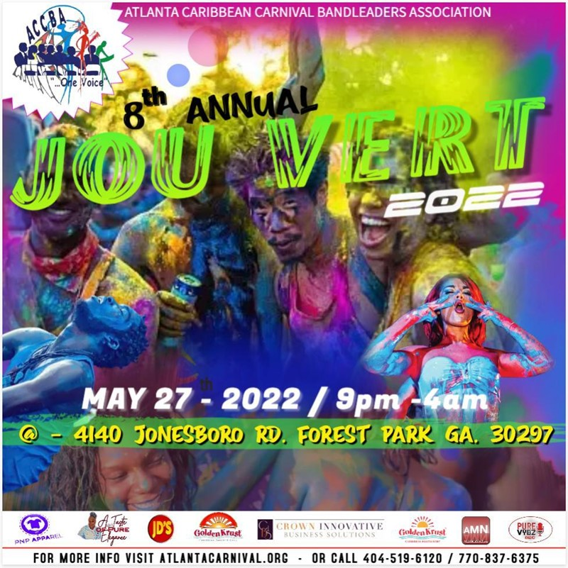 Get Information and buy tickets to ATLANTA CARIBBEAN CARNIVAL 8TH ANNUAL JOUVERT ATLANTA CARNIVAL JOUVERT 2022 on www.fetefinders.com