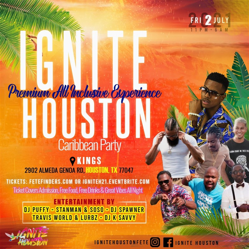Get Information and buy tickets to Ignite Houston Premium All Inclusive on www.fetefinders.com