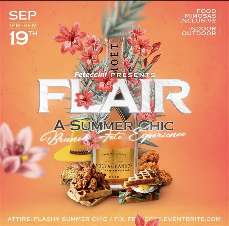 Get Information and buy tickets to Feteccini Presents: FLAIR A Summer Chic Brunch Fete Experience on www.fetefinders.com