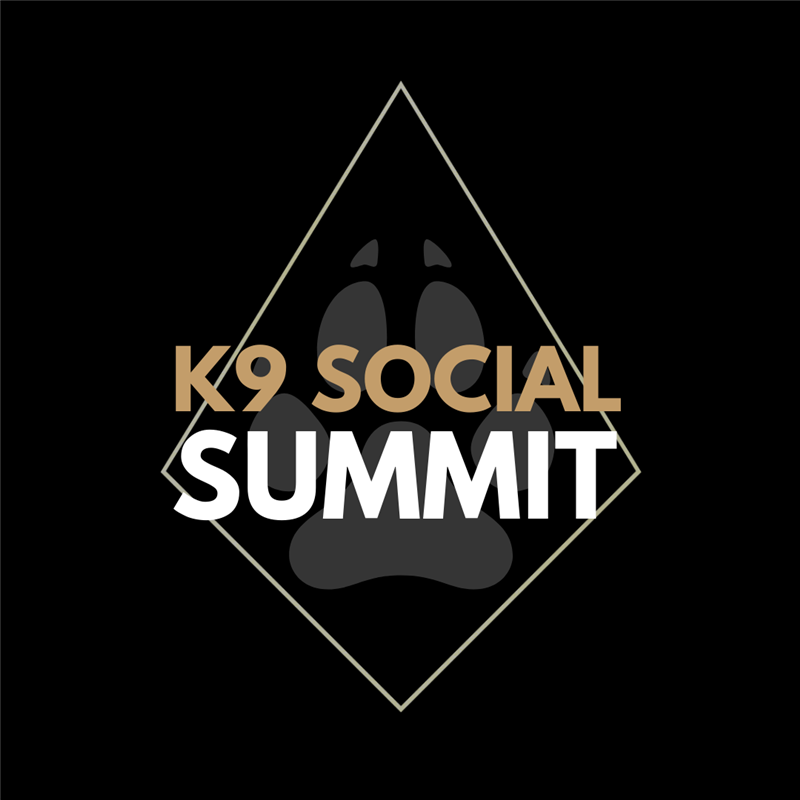 K9 Social Summit - West Coast 2021