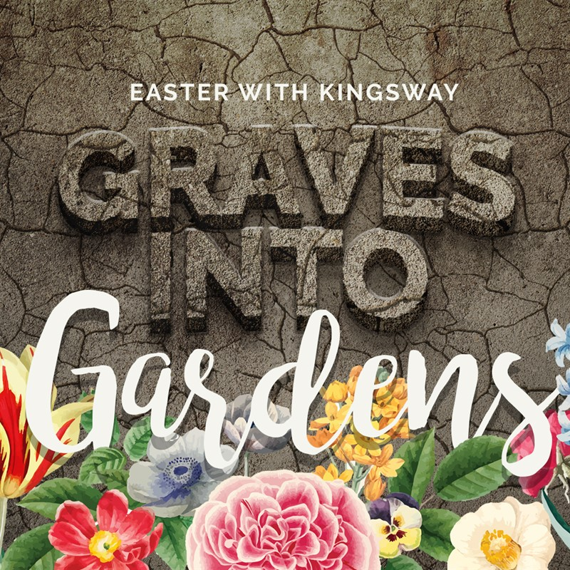 Easter With Kingsway