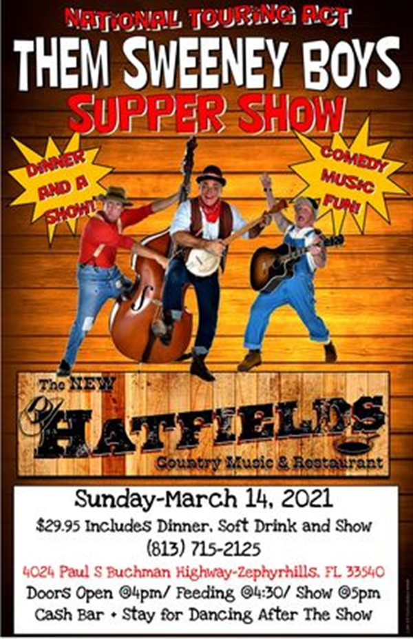 Them Sweeney  Boys Supper Show Dinner & Country Comedy Show on Mar 14, 16:30@Hatfields dinner 120 - Buy tickets and Get information on Hatfields