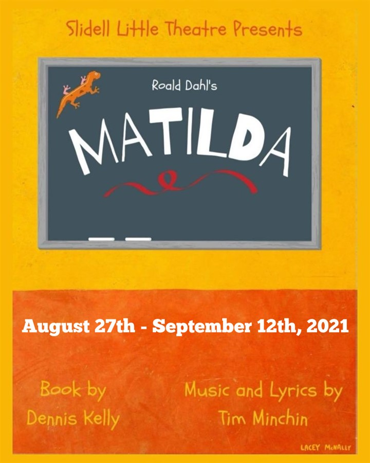 Get Information and buy tickets to Matilda  on Slidell Little Theatre