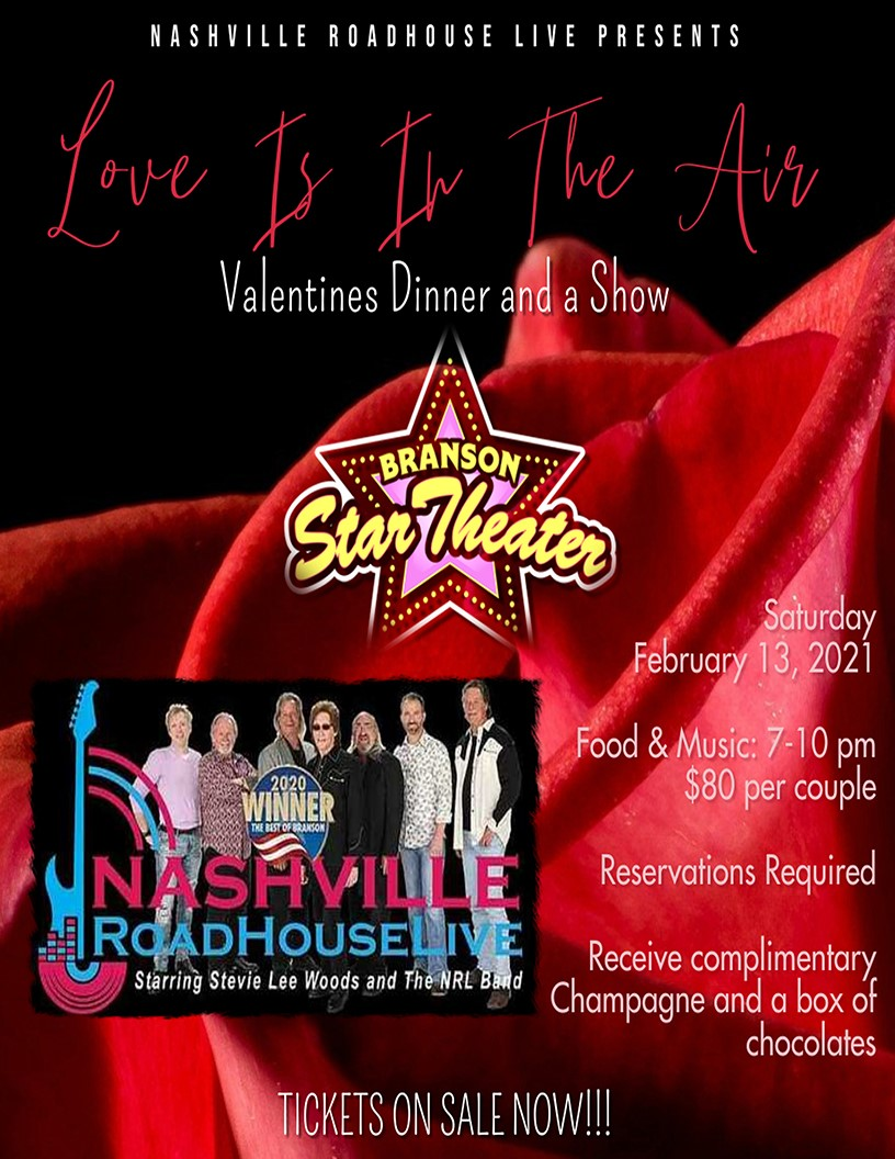 Valentine's Dinner and A Show Nashville Roadhouse Live on Feb 13, 20:00@The Branson Star Theater - Pick a seat, Buy tickets and Get information on The Branson Star Theater