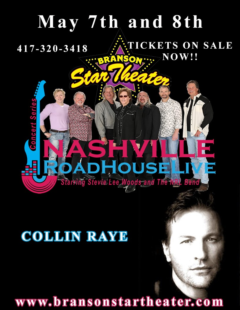 Collin Raye Nashville Roadhouse Live Concert Series  on May 10, 00:00@The Branson Star Theater - Pick a seat, Buy tickets and Get information on The Branson Star Theater bransonstartheater