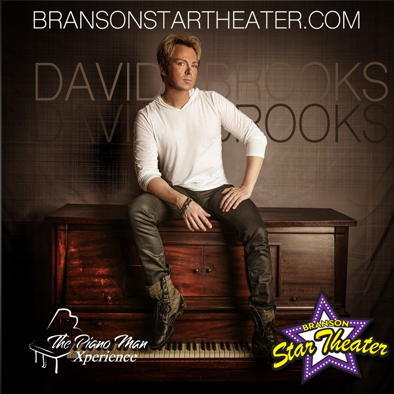 Get Information and buy tickets to David Brooks Piano Man Experience  on The Branson Star Theater