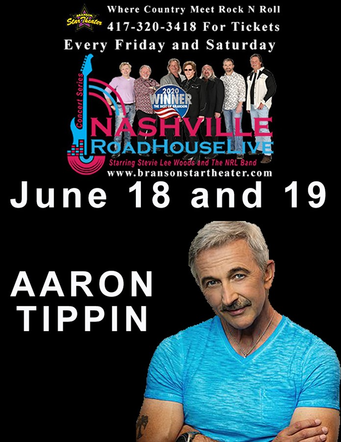 Get Information and buy tickets to Aaron Tippin Nashville Roadhouse Live Concert Series  on The Branson Star Theater