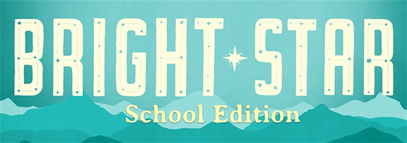 Bright Star (School Edition)