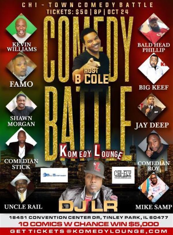 Chi-Town Comedy Battle Men 2 Battles 1 Night: Women start 5pm, Men start 8pm on Oct 24, 20:00@Tinley Park Convention Center - Buy tickets and Get information on komedylounge.com