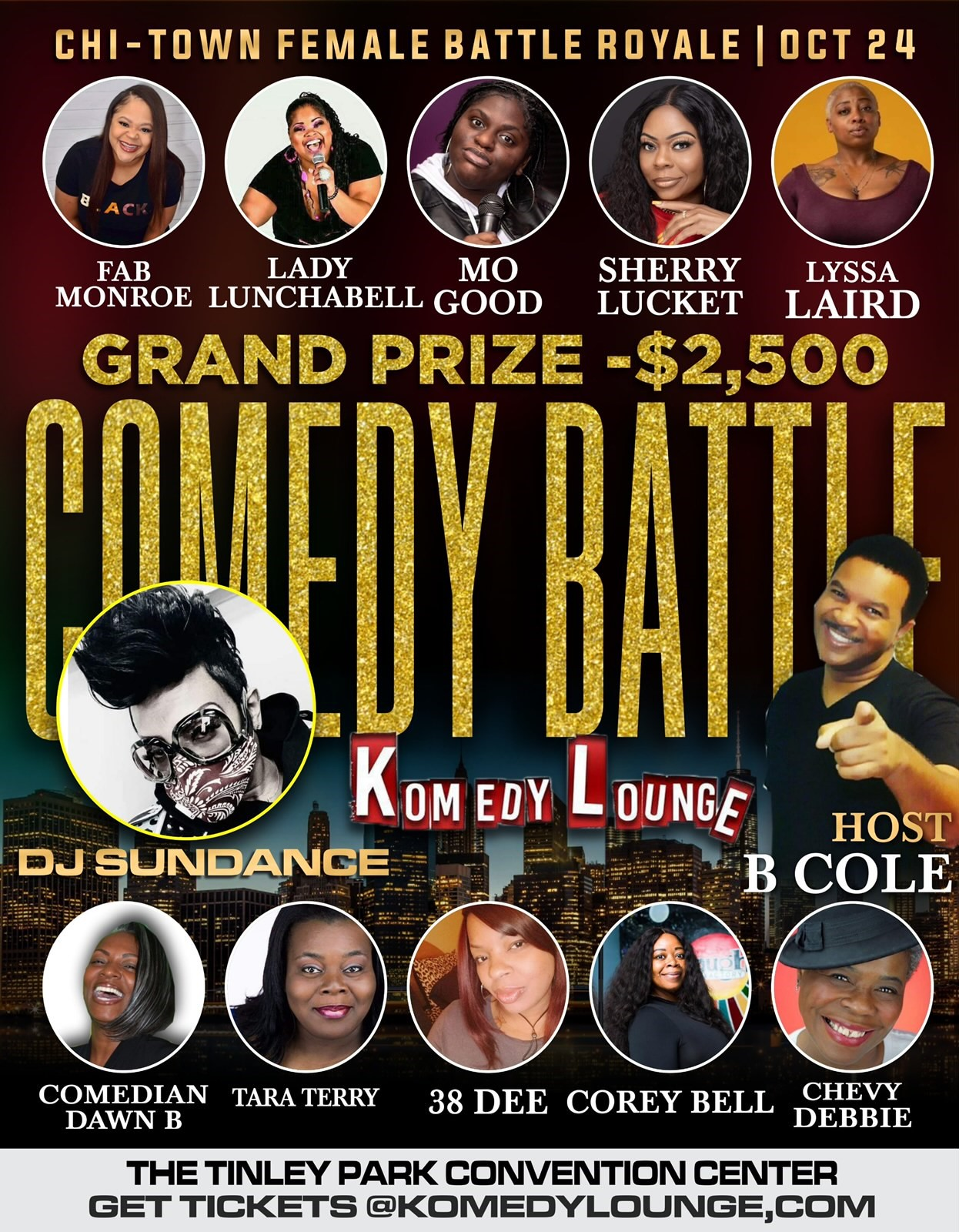 Chi-Town Comedy Battle Women 2 Battles 1 Night: Women start 5pm, Men start 8pm on Oct 24, 17:00@Tinley Park Convention Center - Buy tickets and Get information on komedylounge.com