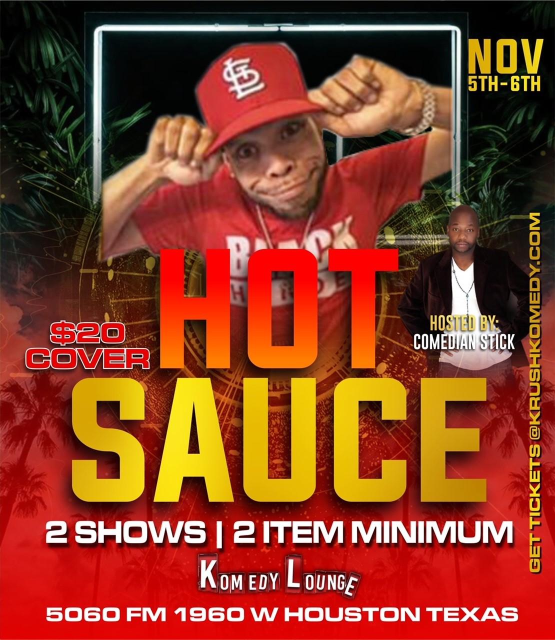 Comedian Hot Sauce 8pm  on Nov 05, 20:00@Komedy Lounge - Buy tickets and Get information on komedylounge.com