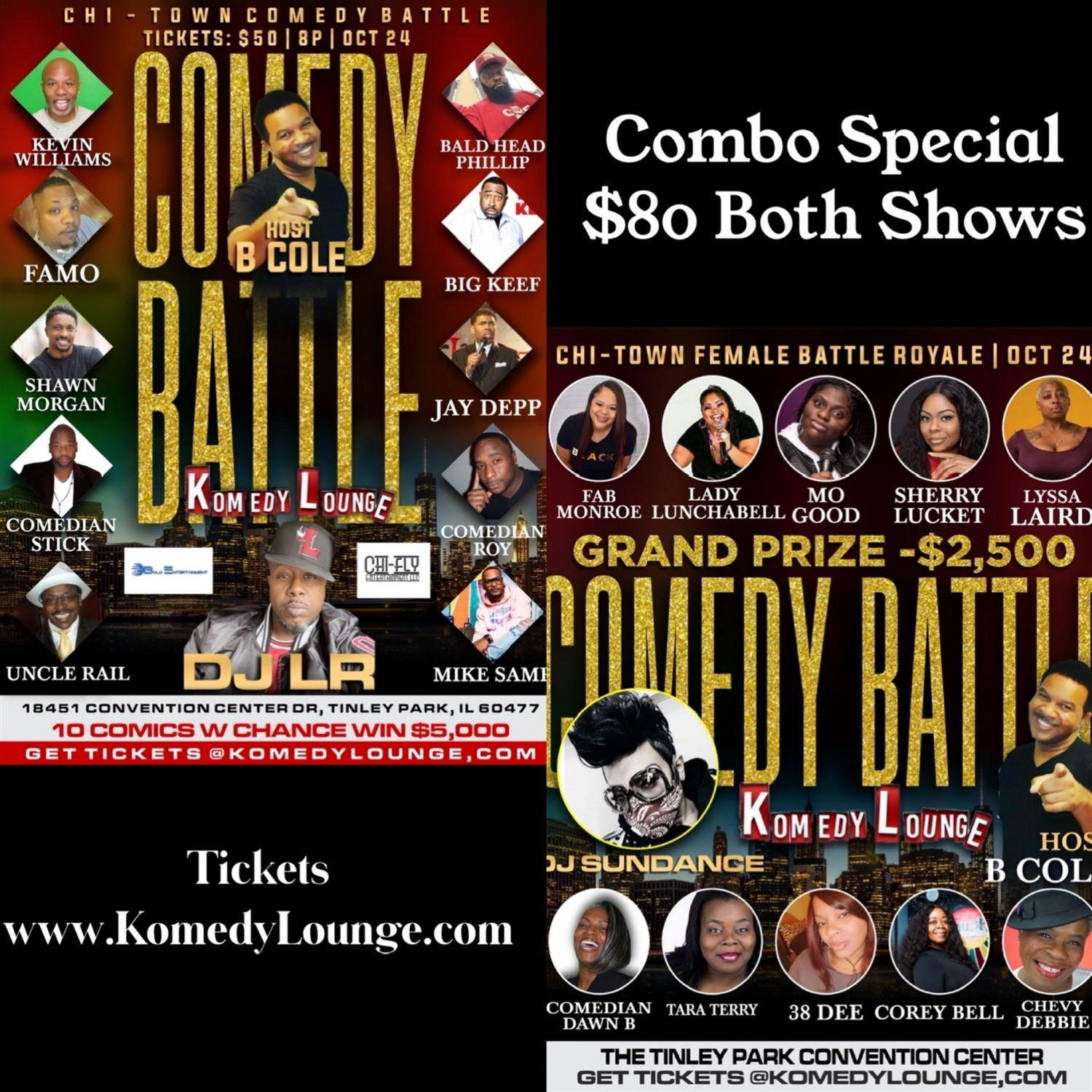 Combo Chicago Battle Royale BOTH Shows 2 Battles 1 Night: Women start 5pm, Men start 8pm on Oct 24, 20:00@Tinley Park Convention Center - Buy tickets and Get information on komedylounge.com