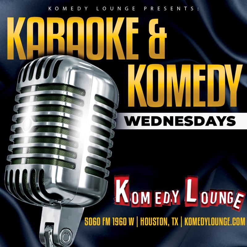 Karaoyke & Komedy Wednesday