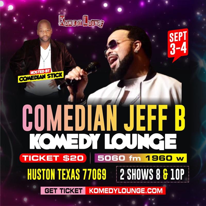 Comedian Jeff B 8pm