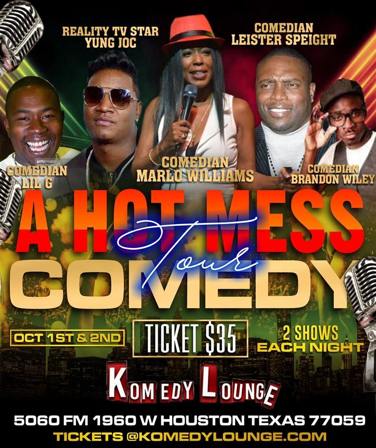 A Hot Mess Comedy Tour 10pm