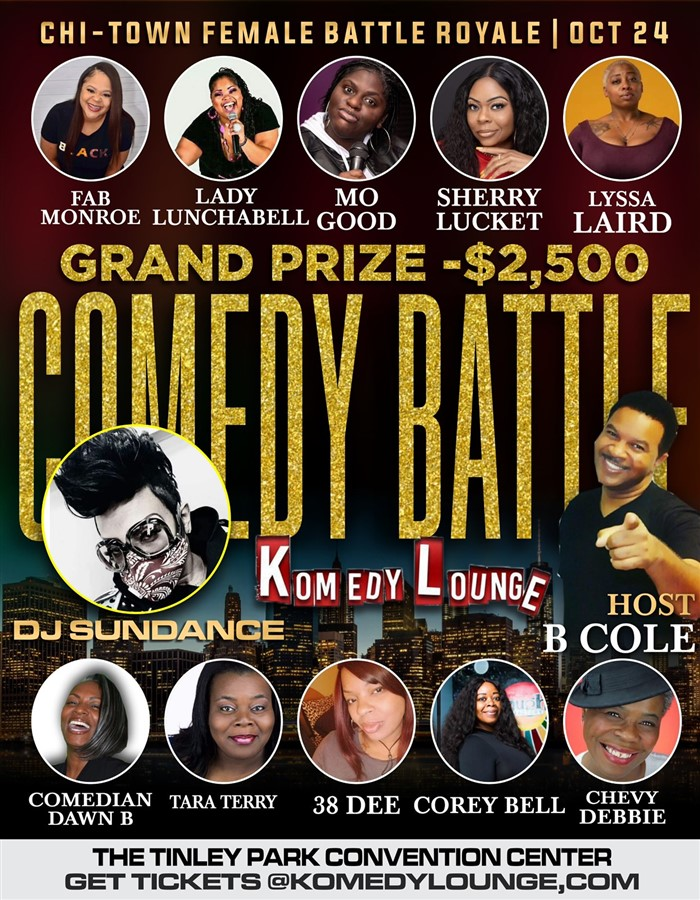 Get Information and buy tickets to Chi-Town Comedy Battle Women 2 Battles 1 Night: Women start 5pm, Men start 8pm on komedylounge.com
