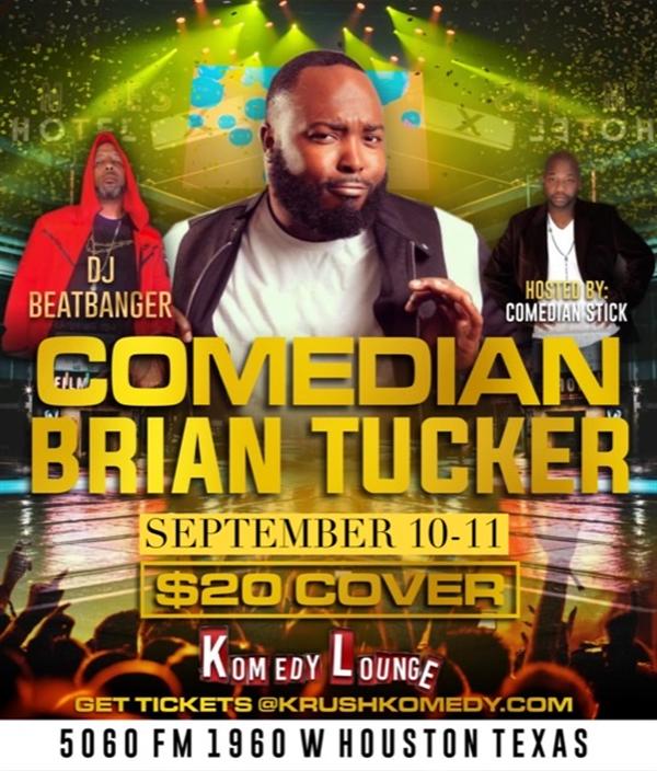 Comedian Brian Tucker 10pm