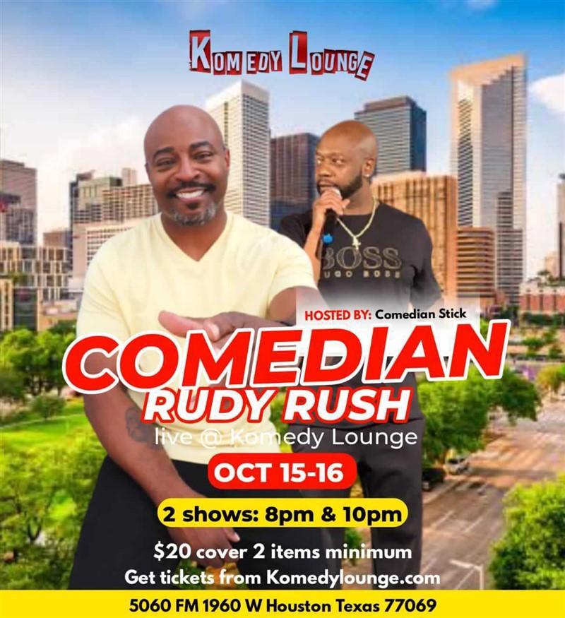 Comedian Rudy Rush 10pm