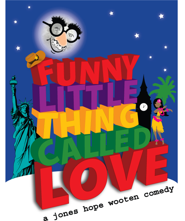 Funny Little Thing Called Love By Jones, Hope, Wooten on may. 25, 00:00@Tater Patch Players Theater - Pick a seat, Buy tickets and Get information on taterpatchplayers.org taterpatchplayers