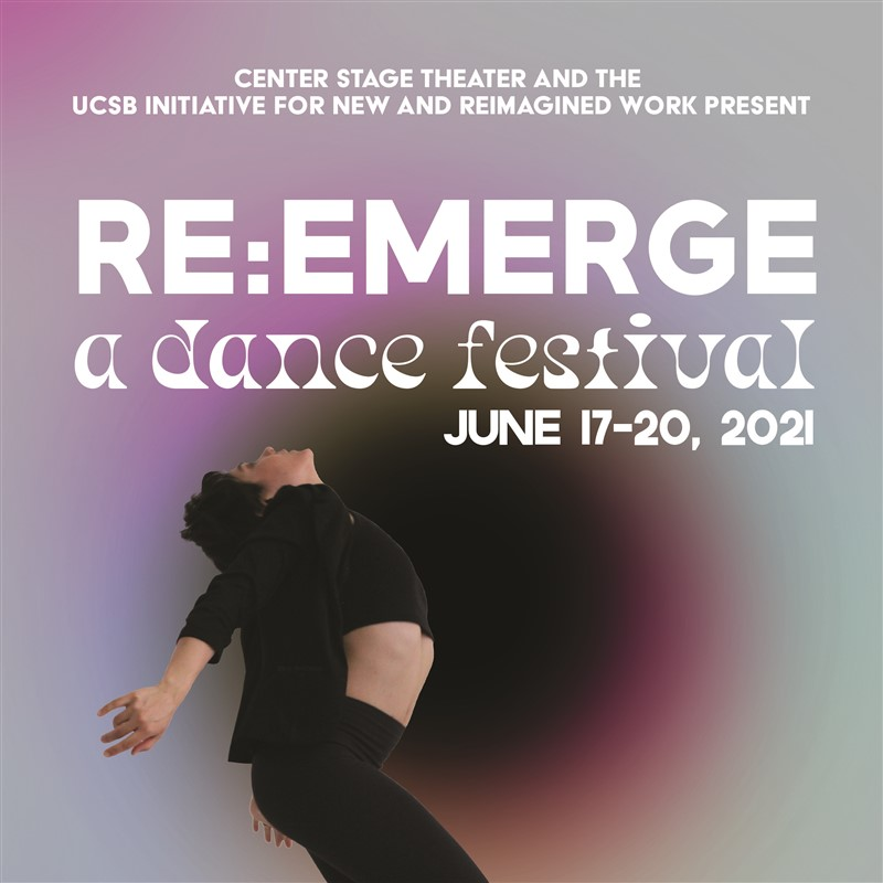 Get Information and buy tickets to Re:Emergence A Dance Festival June 20 2:00 pm To Celebrate The Return of Live Performance on Center Stage Theater