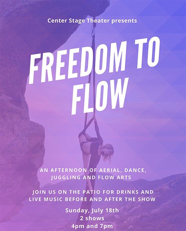 Get Information and buy tickets to Freedom to Flow a performance of aerial, dance, juggling, live music and more! on Center Stage Theater
