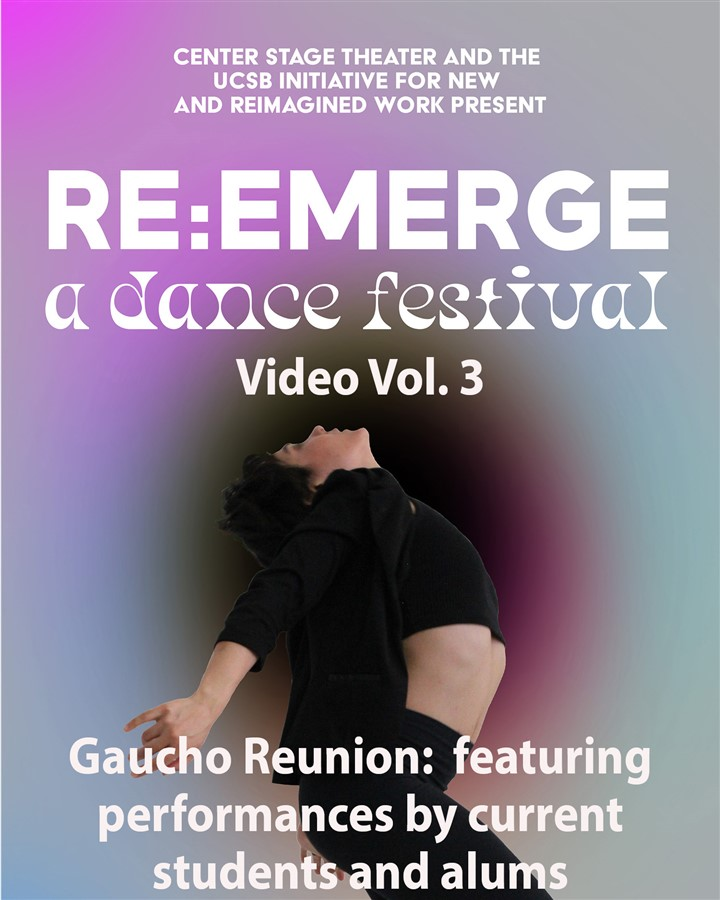 Re:Emerge Festival Video Vol 3 - Gaucho Reunion: featuring performances by current students and alumni