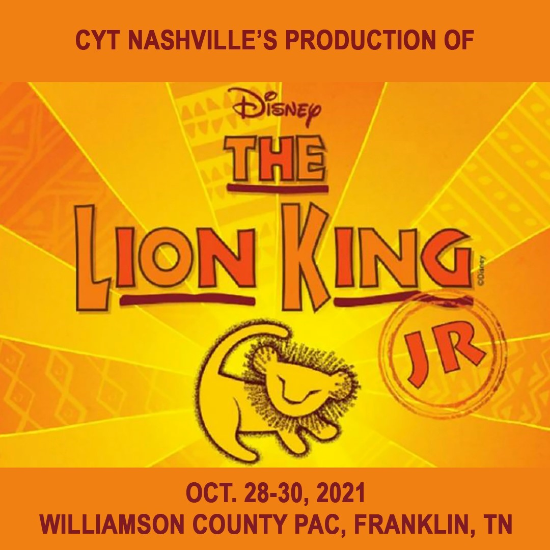 Lion King Jr. CYT Nashville on Nov 01, 00:00@Williamson County Performing Arts Center - Buy tickets and Get information on wcpactn.com wcpac