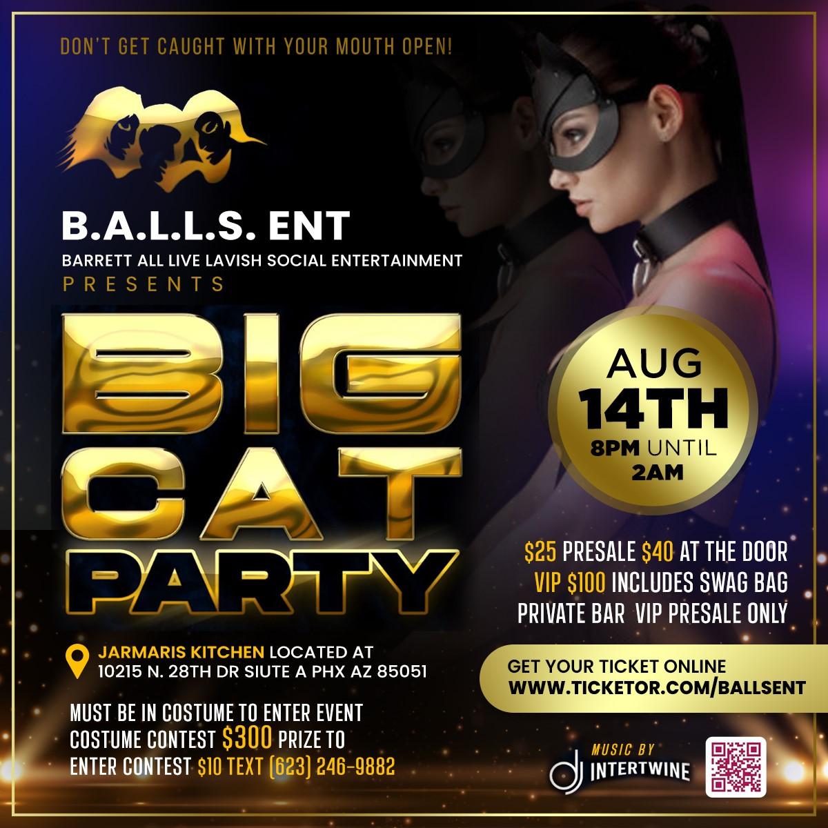 Big Cat Party  on Aug 14, 20:00@Jamaris' Kithen - Buy tickets and Get information on www.ballsent.com ballsent