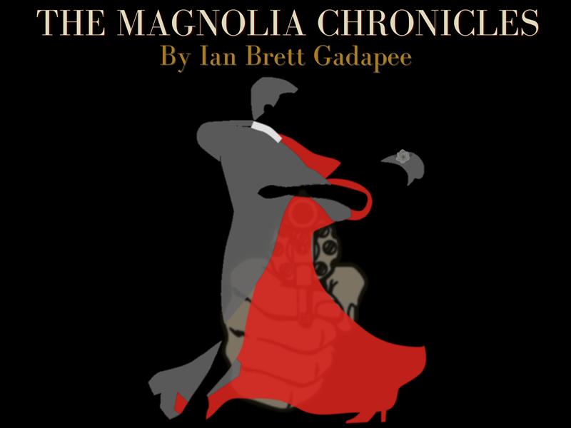The Magnolia Chronicles