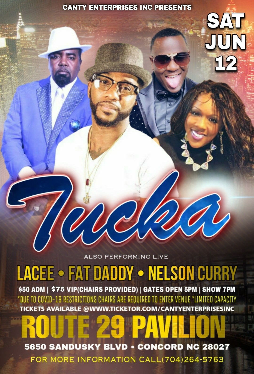 Tucka N Friends Tucka, Lacee, Nelson Curry, FatDaddy on Jun 12, 19:00@Route 29 Pavilion - Buy tickets and Get information on Canty Enterprises Inc
