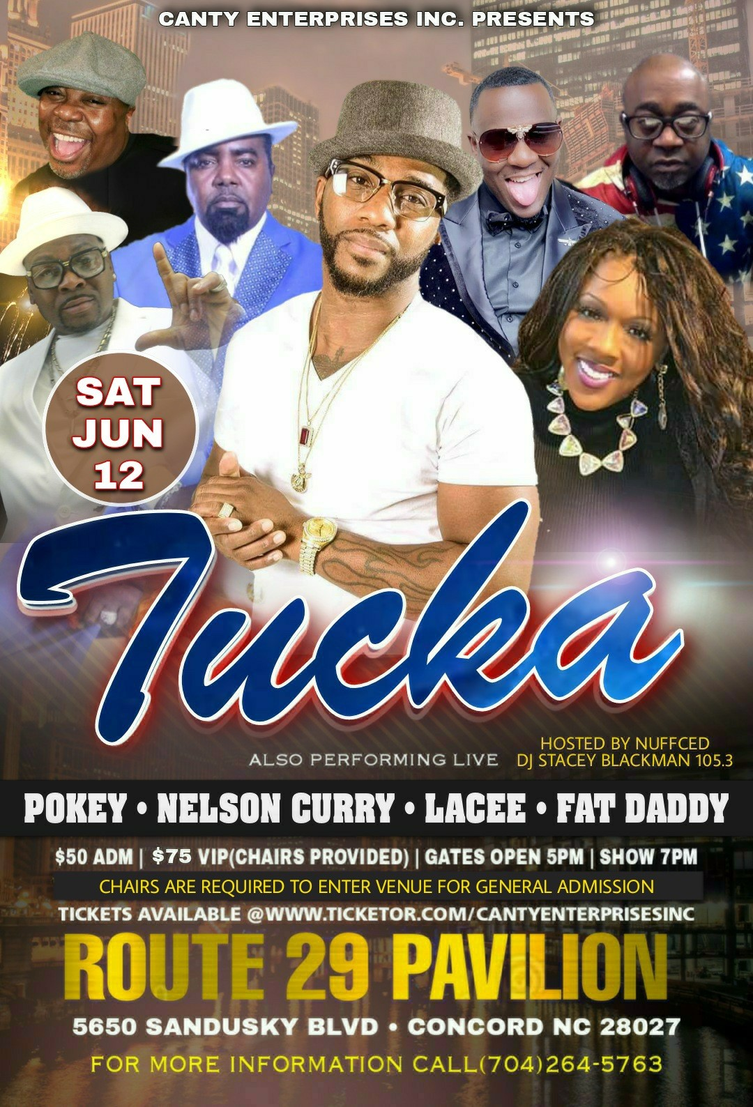 Tucka N Friends Tucka, Lacee, Nelson Curry, FatDaddy on jun. 12, 19:00@Route 29 Pavilion - Buy tickets and Get information on Canty Enterprises Inc