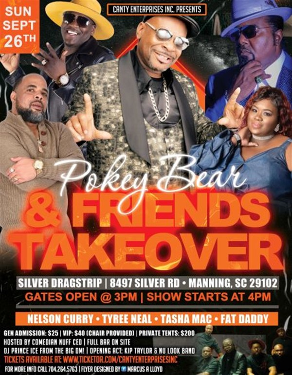 Pokey Bear N Friends TakeOver  on Sep 26, 16:00@Silver Dragstrip - Buy tickets and Get information on Canty Enterprises Inc