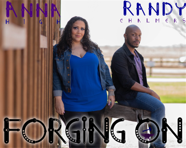 Forging On Starring Anna High & Randy Chalmers on Jun 08, 00:00@Streaming Performance - Buy tickets and Get information on Forge Light Theatreworks
