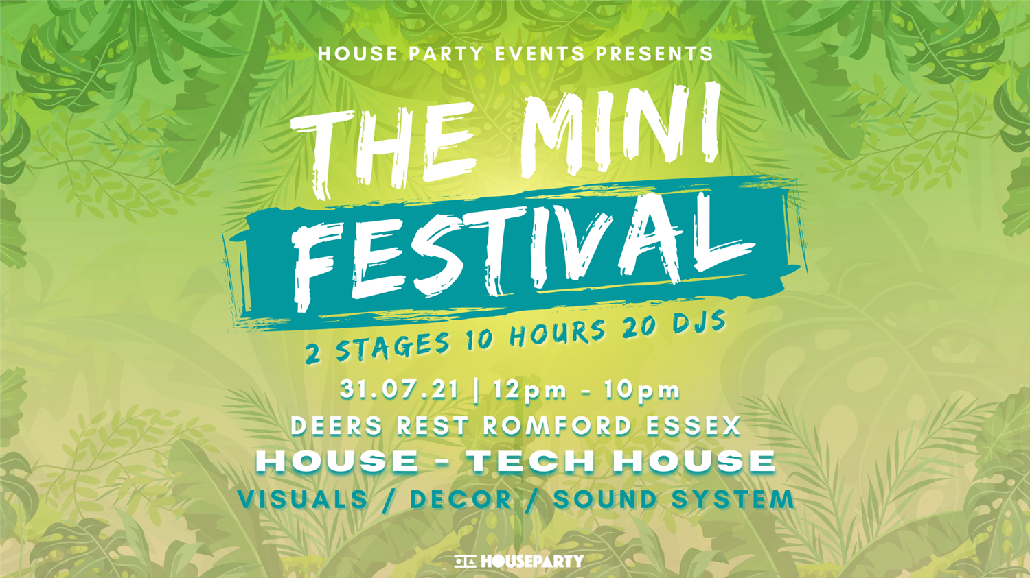 The Mini Festival Essex  on jul. 31, 12:00@Deers Rest - Buy tickets and Get information on House Party Europe Ltd
