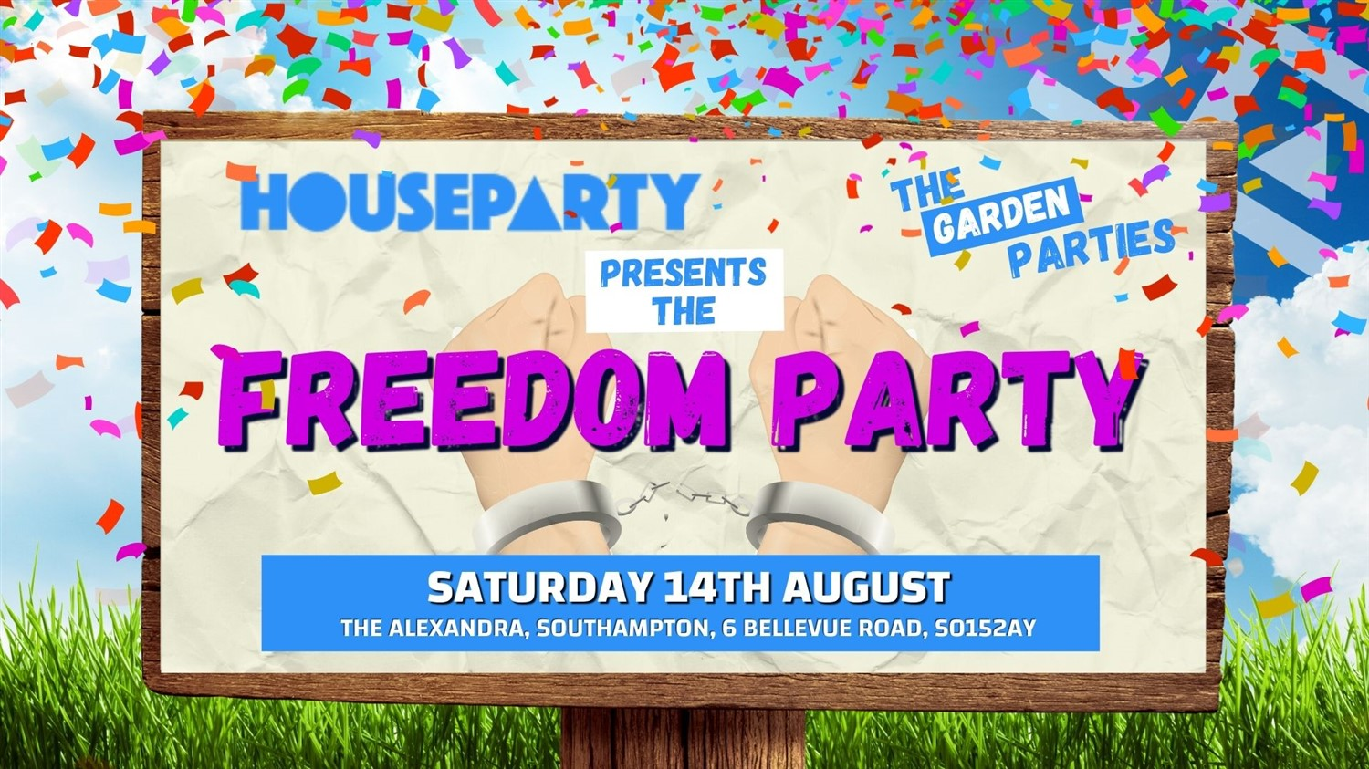 House Party Presents: The Freedom Party  on Aug 14, 15:00@The Alex - Buy tickets and Get information on House Party Europe Ltd