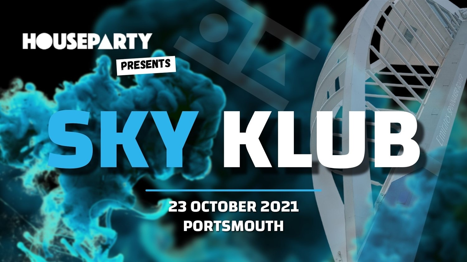 House Party Presents: SKY HIGH  on Oct 23, 20:00@The Spinnaker Tower - Buy tickets and Get information on House Party Europe Ltd