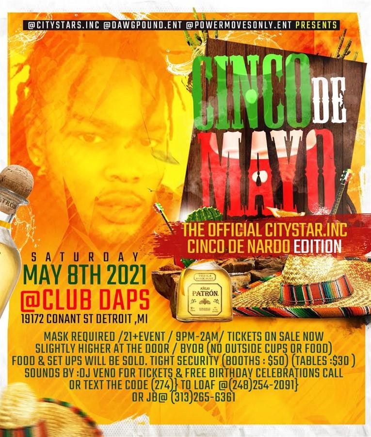 Citystars.Inc presents Cinco De Nardo the Cinco De Mayo edition