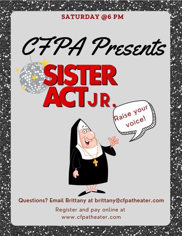 CFPA presents Sister Act Jr.