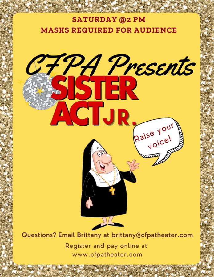 CFPA presents Sister Act Jr.