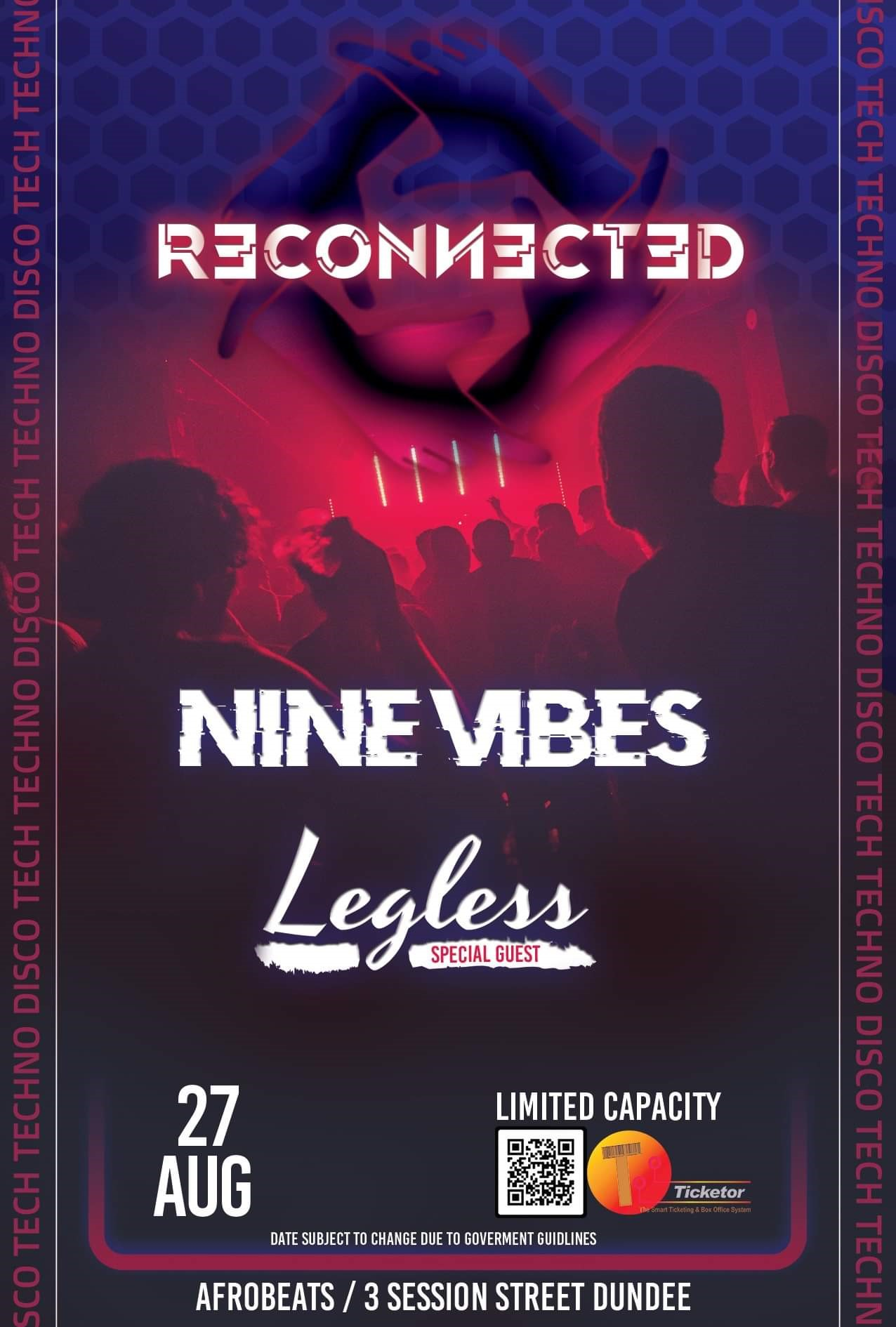 Reconnected Nine Vibes / Legless on Aug 27, 22:00@Afrobeats - Buy tickets and Get information on Nine Vibes Events