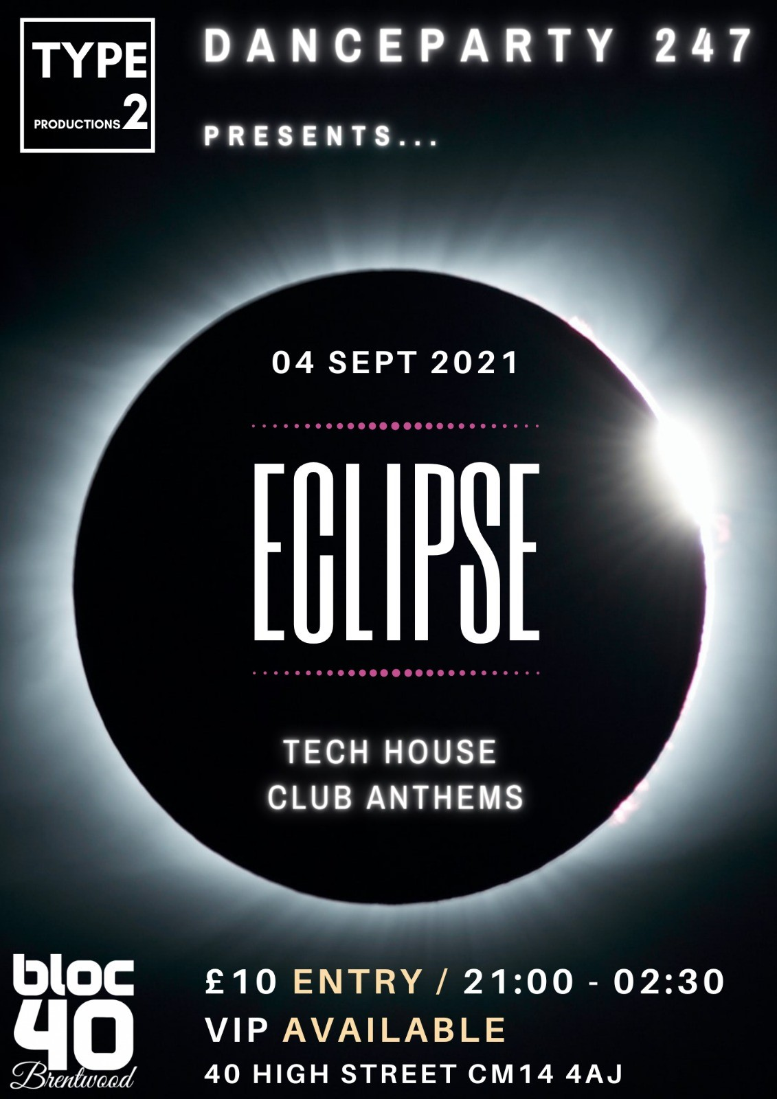 Eclipse  on Sep 04, 21:00@Bloc 40 - Buy tickets and Get information on www.danceparty247.club