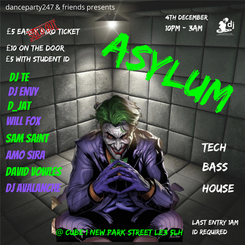 Get Information and buy tickets to Asylum  on www.danceparty247.club