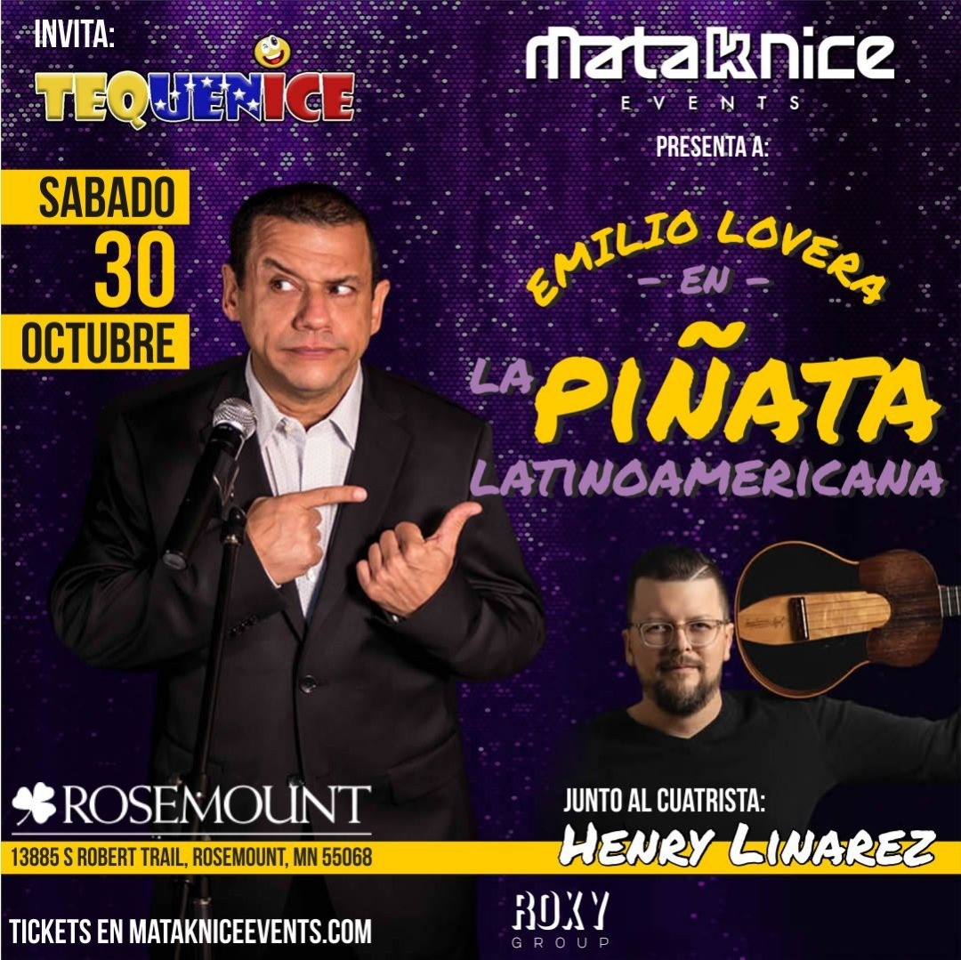 EMILIO LOVERA  en Minnesota LA PIÑATA LATINOAMERICANA on Oct 30, 18:00@BANQUET HALL - Pick a seat, Buy tickets and Get information on MIDWEST  PRODUCTIONS