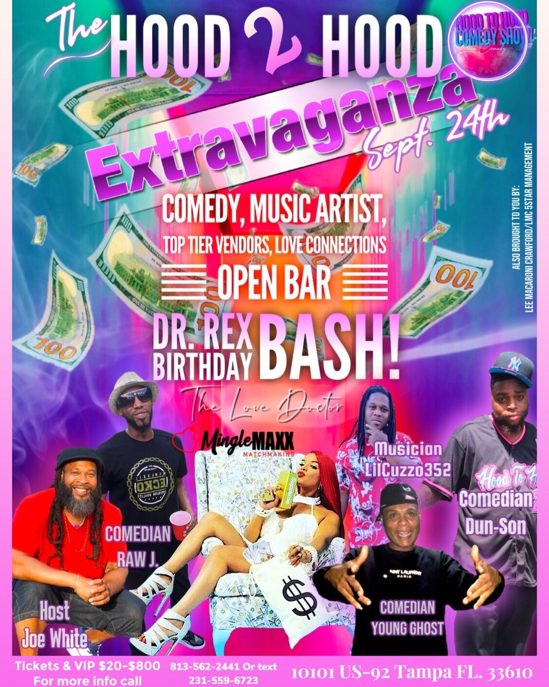 The Hood2Hood Extravaganza  on Sep 24, 18:30@10101 US-92, Tampa - Pick a seat, Buy tickets and Get information on LMC 5Star Management LLC.