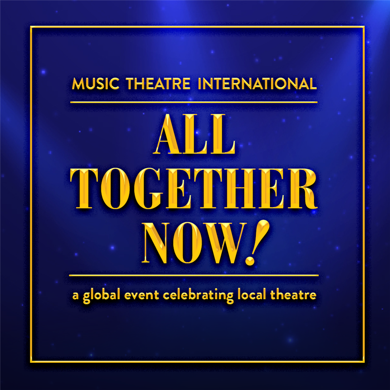 Get Information and buy tickets to All Together Now! A Theatre Fundraiser on Vernal Theatre: LIVE